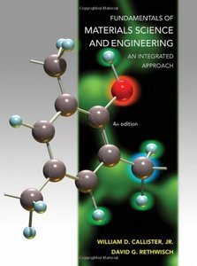 Fundamentals of Materials Science and Engineering: An Integrated Approach, 4th edition (Repost)