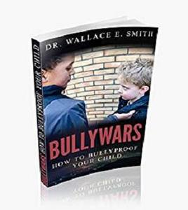 BullyWars-How To Bully Proof Your Child