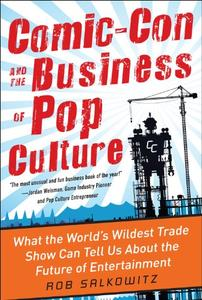 Comic-Con and the Business of Pop Culture [Audiobook]