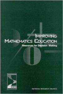 Improving Mathematics Education: Resources for Decision Making