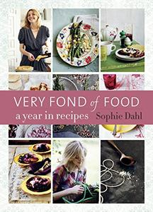Very Fond of Food: A Year in Recipes [Repost]