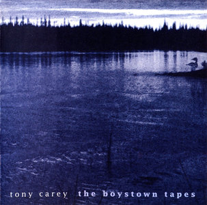 Tony Carey - The Boystown Tapes (1999) [Re-Up]