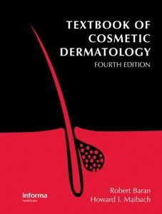 Textbook of Cosmetic Dermatology, 4 edition (repost)