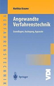 Transportvorgänge in der Verfahrenstechnik: Grundlagen und apparative Umsetzungen (VDI-Buch   Chemische Technik   Verfahrenstec