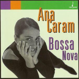 Ana Caram - Bossa Nova (1995)