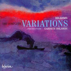 Garrick Ohlsson - Johannes Brahms: The Complete Variations for Solo Piano (2010) 2CDs