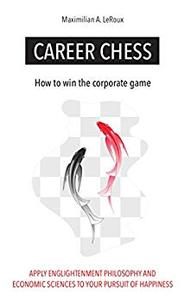Career Chess: How to win the corporate game