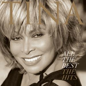 Tina Turner - All The Best: The Hits (2005)