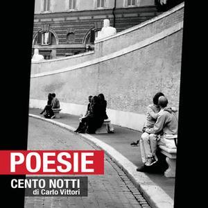 «Cento notti» by Carlo Vittori