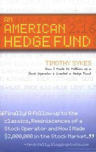 Timothy Sykes - An American Hedge Fund: How I Made $2 Million as a Stock Operator & Created a Hedge Fund [Repost]