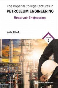 """Reservoir Engineering"" by Martin J. Blunt"