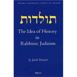 The Idea of History in Rabbinic Judaism