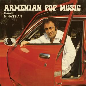 Hamlet Minassian - Armenian Pop Music (2019)