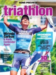 Triathlon Magazine Canada - Volume 14 Issue 5 - September-October 2019