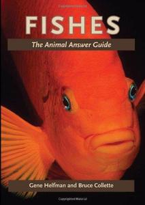 Fishes: The Animal Answer Guide (Repost)