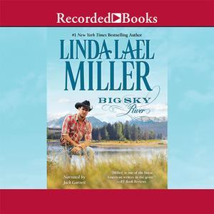 «Big Sky River» by Linda Lael Miller