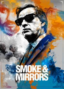 Smoke & Mirrors / The Man with Thousand Faces (2016)