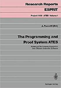 The Programming and Proof System ATES  [Repost]