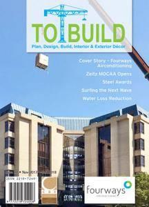 To Build Magazine - November 2017-February 2018