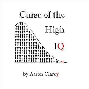 The Curse of the High IQ [Audiobook]
