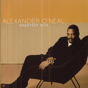 Alexander O'Neal - Greatest Hits (2004) [Re-Up]