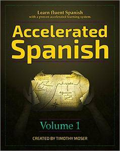 Spanish Course • Accelerated Spanish • Learn fluent Spanish with a proven accelerated learning system