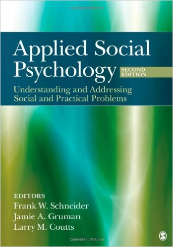 Applied Social Psychology: Understanding and Addressing Social and Practical Problems ( 2nd edition)