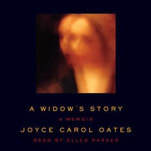 «A Widow's Story» by Joyce Carol Oates