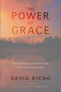 The Power of Grace: Recognizing Unexpected Gifts on Our Path