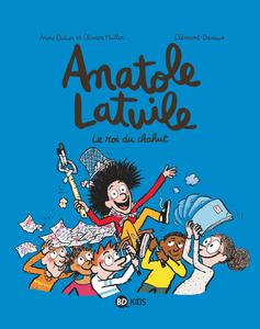 Anatole Latuile - Tome 8 - Le Roi du Chahut
