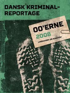 «Dansk Kriminalreportage 2008» by Diverse