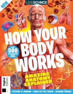 Live Science How Your Body Works – August 2021