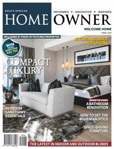 South African Home Owner - April 2019