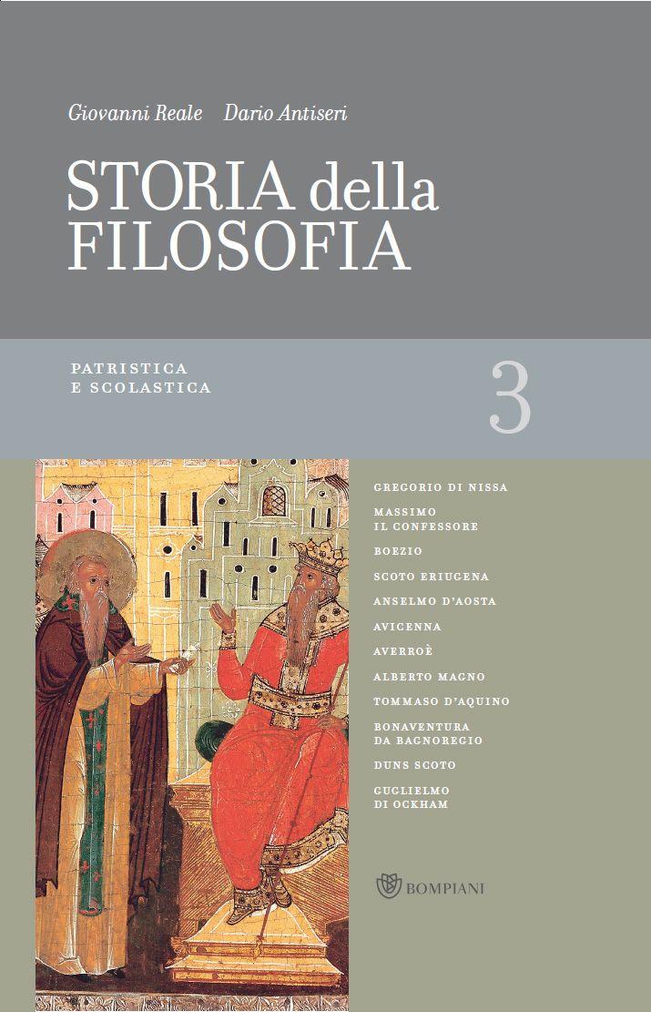 Giovanni Reale, Dario Antiseri - Storia della filosofia dalle origini a oggi. Vol.3. Patristica e scolastica (2009)