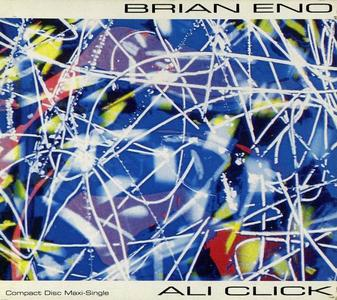 Brian Eno - Ali Click [Maxi-Single] (1992)