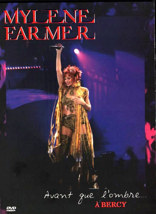 Mylene Farmer - Avant que l'ombre... a Bercy (2006)