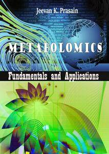 """Metabolomics: Fundamentals and Applications"" ed. by Jeevan K. Prasain"