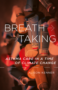 Breathtaking : Asthma Care in a Time of Climate Change