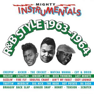 VA - Mighty Instrumentals R&B Style 1963-1964 (2019)