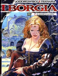 I Borgia - Volume 2 - Il Potere e L'Incesto