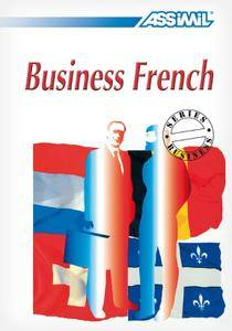 "Peter Dunn, Alfred Fontenilles, ""Business French"" with 4 Audio CDs"