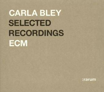 Carla Bley - ECM Selected Recordings (2004) {ECM Rarum XV}