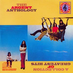 Argent - The Argent Anthology: A Collection of Greatest Hits (1976)