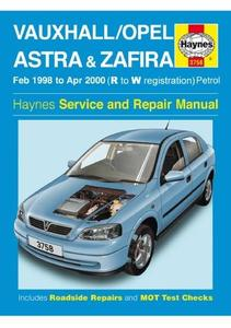 Vauxhall / OpelAstra Zafira. Feb 1998 to Apr 2000. (R to W registration) Haynes Service and Repair Manual.