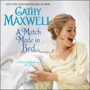«A Match Made in Bed» by Cathy Maxwell