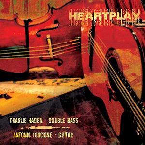 Charlie Haden & Antonio Forcione - Heartplay (2011) [Official Digital Download]