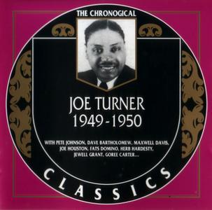 Joe Turner - Joe Turner: 1949-1950 (2001) [The Chronological Classics]