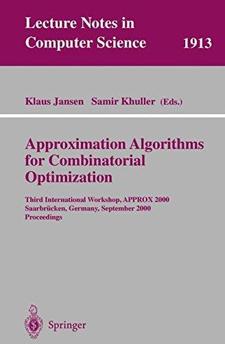 Approximation Algorithms for Combinatorial Optimization: Third International Workshop, APPROX 2000 Saarbrücken, Germany, Septem