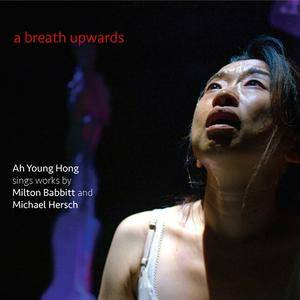 Ah Young Hong, Gleb Kanasevich, Jamie Hersch & Miranda Cuckson - A Breath Upwards (2018)
