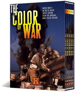 History Chanel – The Color Of War: Why We Fight and Anchors Aweigh (2008)